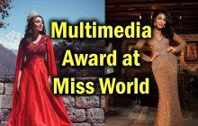 खुसीको खबर, नेपालले जित्यो मिस वर्ल्ड को मल्टी मिडिया अवार्ड, मिस नेपाल अनुष्का श्रेष्ठलाई